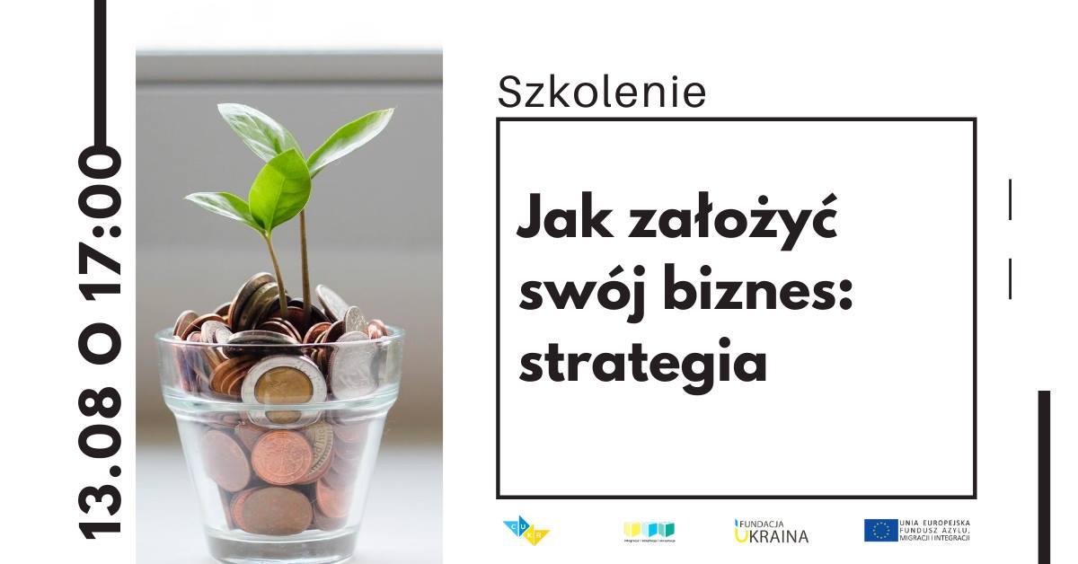 szkolenie-jak-zaloyzec-swoj-biznes-strategia